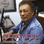 Homenagem ao Irmão Pedro de Pedro Paulo