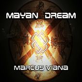Mayan Dream de Marcus Viana