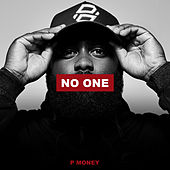 No One by P-Money