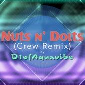 Nuts n' Dolts (Crew Remix) de D1ofaquavibe