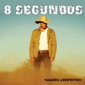 Vaquero Arrepentido de 8 Segundos