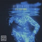 Be With You (Deek Cloud Remix) de The Mondays