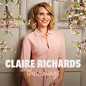 These Wings de Claire Richards