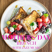 Mother's Day Brunch With Jazz Music di Various Artists