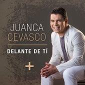 Delante de Tí de Juanca Cevasco