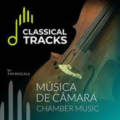 Classical Tracks - Música de Câmara de Various Artists