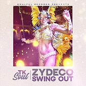 Zydeco Swing Out by Tk Soul