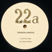 All Your Way / Bob's Riddim by Tenderlonious