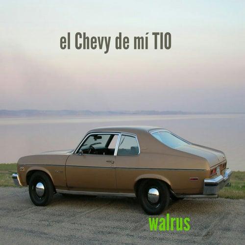 El chevy de mi tio de Walrus