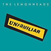 Unfamiliar van The Lemonheads