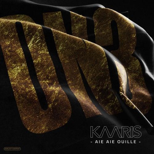 Aieaieouille de Kaaris
