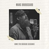 Home (The Dockside Sessions) de Marc Broussard