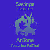 Savings (Pass Out) by Antone
