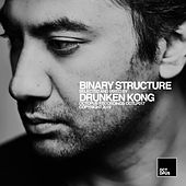 Binary Structure (Mixed By Drunken Kong) von Various Artists