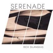 Serenade de Rick Silanskas