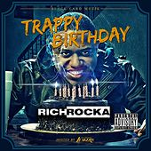 Trappy Birthday von Rich Rocka