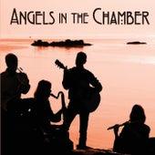 Angels in the Chamber by Angels in the Chamber