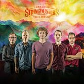 Truth and Love von The Infamous Stringdusters