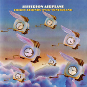 Thirty Seconds Over Winterland (Expanded Edition) by Jefferson Airplane