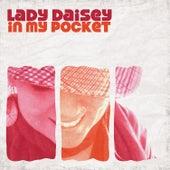 In My Pocket von Lady Daisey