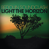 Light The Horizon von Bedouin Soundclash