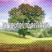 72 Sounds To Research von Lullabies for Deep Meditation