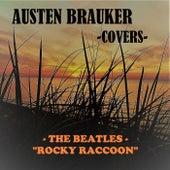 Rocky Racoon by Austen Brauker