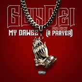 My Dawgz (A Prayer) by Gundei