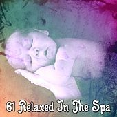 61 Relaxed In The Spa von Rockabye Lullaby