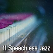 11 Speechless Jazz by Chillout Lounge