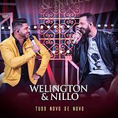 Tudo Novo de Novo (ao Vivo) de Wellington & Nillo