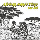 African Dance Time Vol, 23 by Various Artists