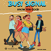 Know You Good by Busy Signal