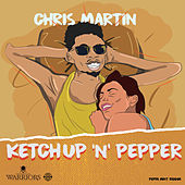 Ketchup 'N' Pepper de Chris Martin