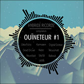 Compilation Ouïneteur #1 by Various Artists