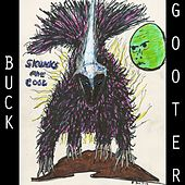Skunks Are Cool by Buck Gooter