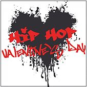 Hip Hop Valentine's Day by Various Artists