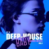 It's Deep-House Baby, Vol. 4 von Various Artists
