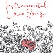 Instrumental Love Songs de Various Artists