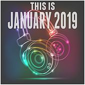 This Is January 2019 by Various Artists