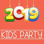 Kids Party 2019 by Various Artists