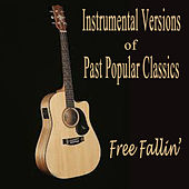 Instrumental Versions of Past Popular Classics - Free Fallin' by The O'Neill Brothers Group