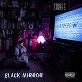 Black Mirror by Starks