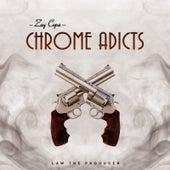 Chrome Addicts by Zay Copa