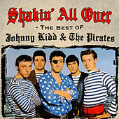 Shakin' All Over - The Best Of de Johnny Kidd