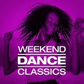 Weekend Dance Classics (Remixes) de Various Artists