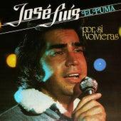 Por Si Volvieras de José Luís Rodríguez