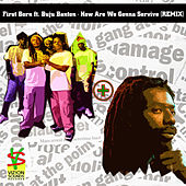 How Are We Gonna Servive (feat. Buju Banton) [Remix] by First Born