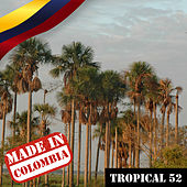 Made In Colombia / Tropical / 52 by Various Artists
