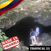 Made In Colombia / Tropical / 53 de Various Artists